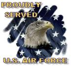 Proudly Served in the United States Air Force